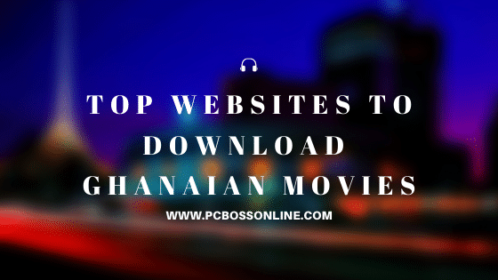 ghana movies sites